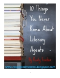 "10 Things You Never Knew About Literary AgentsA ""Special Report"" by Rusty Fischer"