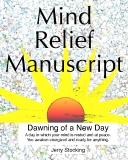 Mind Relief Manuscript Dawning of a New DayA day