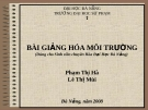 Bài giảng Hóa môi trường ( dùng cho sinh viên chuyên hóa đại học Đà Nẵng) Phạm Thị Hà - Lê Thị Mùi