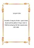 LUẬN VĂN:  Tìm hiểu về công tác tổ chức - quản lý kinh doanh xuất bản phẩm ở Công ty Sách và Thiết bị trường học Hà Nội trong hai năm 1997-1998