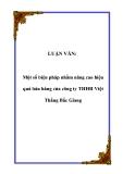 LUẬN VĂN:  Một số biện pháp nhằm nâng cao hiệu quả bán hàng của công ty THHH Việt Thắng Bắc Giang
