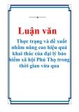 Luận văn: Thực trạng và đề xuất nhằm nâng cao hiệu quả khai thác của đại lý bảo hiểm xã hội Phú Thọ trong thời gian vừa qua