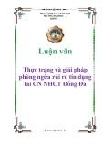 Luận văn: Thực trạng và giải pháp phòng ngừa rủi ro tín dụng tai CN NHCT Đống Đa