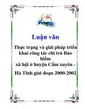 Luận văn: Thực trạng và giải pháp triển khai công tác chi trả Bảo hiểm xã hội ở huyện Cẩm xuyên Hà Tĩnh giai đoạn 2000-2002