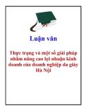 Luận văn: Thực trạng và một số giải pháp nhằm nâng cao lợi nhuận kinh doanh của doanh nghiệp da giày Hà Nội