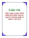 Luận văn: Thực trạng và một số giải pháp hoàn thiện công tác quản lý thuế thu nhập cá nhân ở Việt Nam