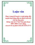 Luận văn: Thực trạng kế hoạch và giải pháp đẩy mạnh hoạt động đầu tư phát triển kết cấu hạ tầng giao thông vận tải ở Việt Nam giai đoạn 2001-2004 và tác động của nó tới sự phát triển KCHTGTVT