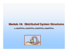 Operating System Concepts - Chapter 16: Distributed System Structures