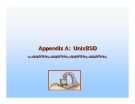 Operating System Concepts - Appendix A: UnixBSD