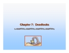 Operating System Concepts - Chapter 7: Deadlocks
