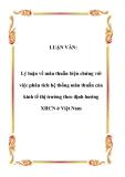 LUẬN VĂN:  Lý luận về mâu thuẫn biện chứng với việc phân tích hệ thống mâu thuẫn của kinh tế thị trường theo định hướng XHCN ở Việt Nam