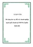 LUẬN VĂN:  Mở rộng cho vay đối với doanh nghiệp ngoài quốc doanh tại NHTM cổ phần Quân đội