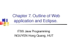 Java C7. Outline of Web  application and Eclipse.