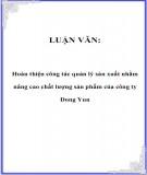 Luận văn: Hoàn thiện công tác quản lý sản xuất nhằm nâng cao chất lượng sản phẩm của công ty Dong Yun