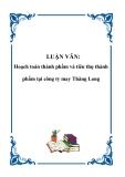 LUẬN VĂN: Hoạch toán thành phẩm và tiêu thụ thành phẩm tại công ty may Thăng Long
