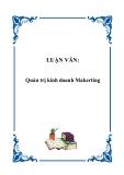 LUẬN VĂN:Quản trị kinh doanh Makerting