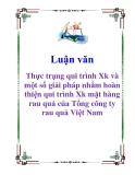 Luận văn: Thực trạng qui trình Xk và một số giải pháp nhằm hoàn thiện qui trình Xk mặt hàng rau quả của Tổng công ty rau quả Việt Nam