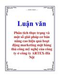 Luận văn: Phân tích thực trạng và một số giải pháp cơ bản nâng cao hiệu quả hoạt động marketing mặt hàng thủ công mỹ nghệ của công ty ở công ty ARTEX-Hà Nội