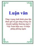 Luận văn: Thực trạng tình hình gian lận thuế giá trị gia tăng trong các doanh nghiệp thương mại ở Việt Nam hiện nay và biện pháp phòng ngừa