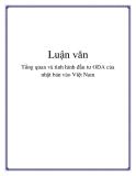 Luận văn: Tổng quan và tình hình đầu tư ODA của nhật bản vào Việt Nam