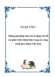 LUẬN VĂN:  Những giải pháp chủ yếu sử dụng vốn hỗ trợ phát triển chính thức trong các công trình giao thông Việt Nam