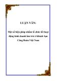 LUẬN VĂN: Một số biện pháp nhằm tổ chức tốt hoạt động kinh doanh lưu trú ở Khách Sạn Công Đoàn Việt Nam