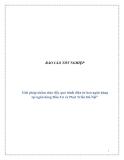 Báo cáo tốt nghiệp: Giải pháp nhằm thúc đẩy quá trình điện tử hoá ngân hàng tại Ngân hàng Đầu Tư và Phát Triển Hà Nội