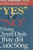Yes và No Những Quyết Định Thay Đổi Cuộc Sống