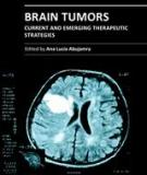 BRAIN TUMORS CURRENT AND EMERGING THERAPEUTIC STRATEGIES