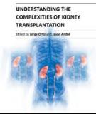 UNDERSTANDING THE COMPLEXITIES OF KIDNEY TRANSPLANTATION