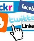 "Mạng xã hội: ""Con dao hai lưỡi"""