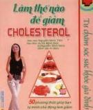 Thuốc giảm cholesterol - Những điều bạn cần biết