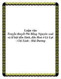 Luận văn Truyền thuyết Phi Bồng Nguyên soái và lễ hội đền Sinh, đền Hoá ở Lê Lợi - Chí Linh - Hải Dương