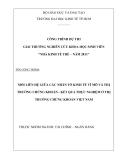Luận văn: MỐI LIÊN HỆ GIỮA CÁC NHÂN TỐ KINH TẾ VĨ MÔ VÀ THỊ TRƯỜNG CHỨNG KHOÁN - KẾT QUẢ THỰC NGHIỆM Ở THỊ TRƯỜNG CHỨNG KHOÁN VIỆT NAM