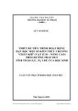 """Luận văn:  THIẾT KẾ TIẾN TRÌNH HOẠT ĐỘNG DẠY HỌC MỘT SỐ KIẾN THỨC CHƯƠNG """"CHẤT KHÍ"""" (VẬT LÍ 10 – NÂNG CAO) THEO HƯỚNG PHÁT HUY TÍNH TÍCH CỰC, TỰ CHỦ CỦA HỌC SINH"""