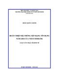 Luận văn thạc sỹ : Hoàn thiện hệ thống xếp hạng tín dụng năm 2012 của Vietcombank