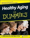 Healthy Aging FOR  DUMmIES  by Brent Agin MD and Sharon Perkins