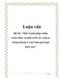 Luận văn tốt nghiệp: Một số giải pháp nhằm hoàn thiện và phát triển các công ty chứng khoán ở Việt Nam giai đoạn hiện nay'