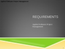 Applied Software Project Management - REQUIREMENTS