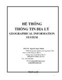 Ebook Hệ thống thông tin địa lý (Geographical information system) - PGS.TS. Nguyễn Ngọc Thạch
