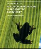 THE IMPORTANCE OF BIOLOGICAL INTERACTIONS IN THE STUDY OF BIODIVERSITY