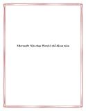 Microsoft: Nên chạy Word ở chế độ an toàn