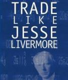 Trade Like Jesse Livermore (2005)