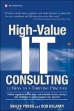 High-Value IT Consulting: 12 Keys to a Thriving Practice