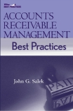 Accounts Receivable Management Best Practices - John G. Salek