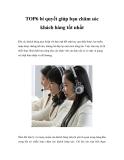 TOP6 bí quyết giúp bạn chăm sóc khách hàng tốt nhất