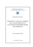 Luận văn: Giải pháp nâng cao năng lực cạnh tranh cho các doanh nghiệp sản xuất và xuất khẩu gỗ thành phố Hồ Chí Minh sang thị trường EU
