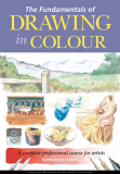 THE FUNDAMENTALS OF DRAWING IN COLOUR