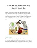 14 Mẹo đơn giản để giảm stress trong công việc và cuộc sốngKhởi đầu làm