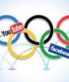 3 bài học về truyền thông xã hội từ thế vận hội Olympics